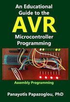 An Educational Guide to the Avr Microcontroller Programming