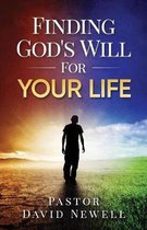 Finding God's Will for Your Life