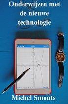 Onderwijzen met de nieuwe technologie
