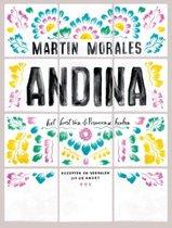 Andina. Het hart van de Peruaanse keuken, recepten en verhalen uit de Andes