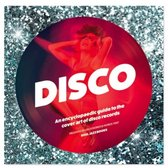 Disco: An Encyclopedic Guide To The Cover Art Of D