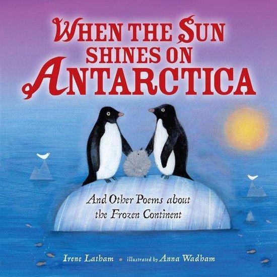 When the Sun Shines on Antarctica