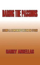 Daring the Passions