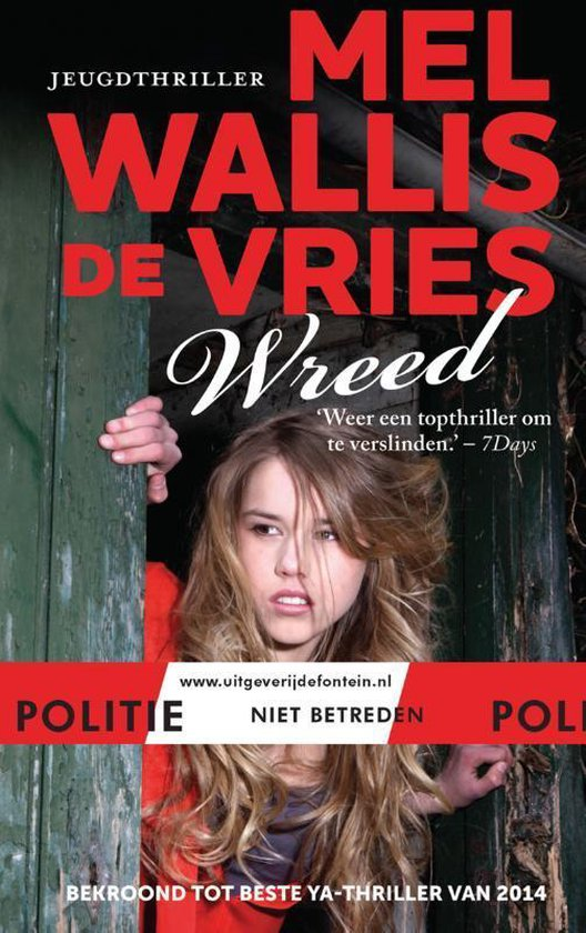 Politie niet betreden - Wreed - Mel Wallis de Vries |
