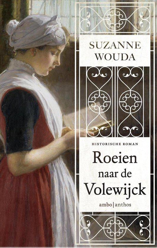 Roeien naar de Volewijck - Suzanne Wouda |