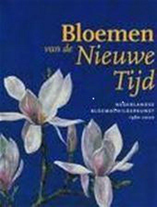 Bloemen Van De Nieuwe Tijd - Onbekend  