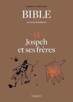 La Bible - Les récits fondateurs T13