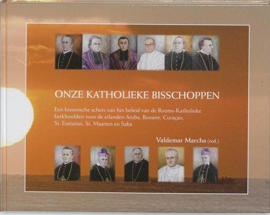 Cover van het boek 'Onze Katholieke bisschoppen / druk 1'