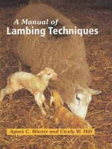 A Manual of Lambing Techniques