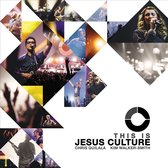 Jesus Culture - This Is Jesus Culture