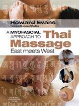 A Myofascial Approach to Thai Massage E-Book.