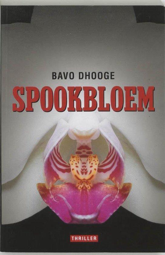 Spookbloem - Bavo Dhooge  