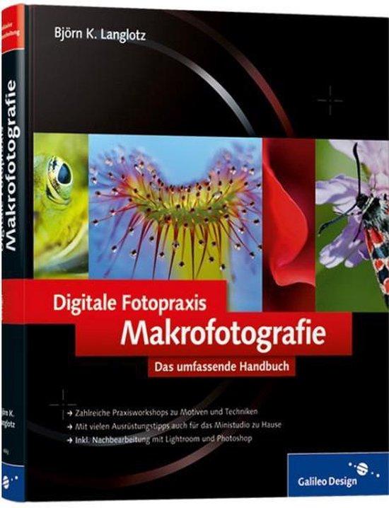 Digitale Fotopraxis: Makrofotografie