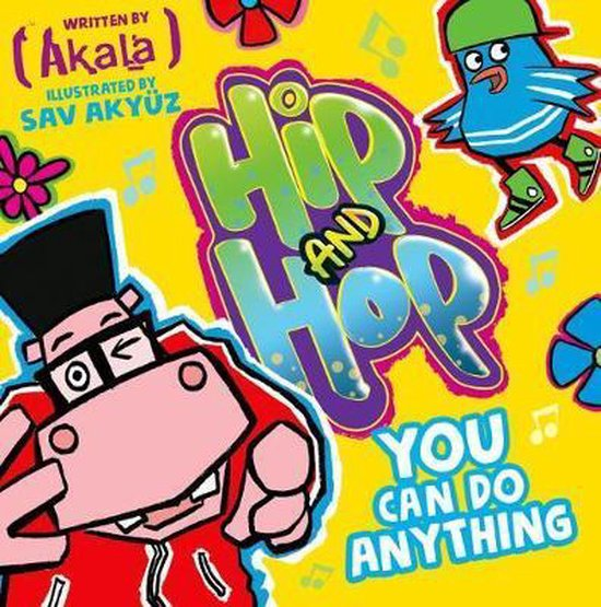Boek cover You Can do Anything (Hip and Hop) van Akala (Paperback)