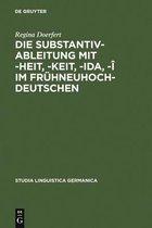 Die Substantivableitung mit -heit, -keit, -ida, -i im Fruhneuhochdeutschen