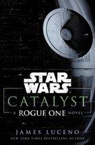 Star wars: rogue one - catalyst
