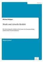 Musik und virtuelle Realitat