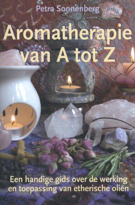 Aromatherapie van A tot Z - Petra Sonnenberg |