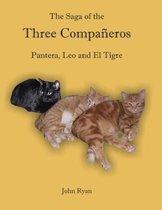 The Saga of the Three Compa eros