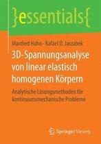 3d-Spannungsanalyse Von Linear Elastisch Homogenen Koerpern
