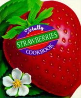 Totally Cookbooks Strawberries