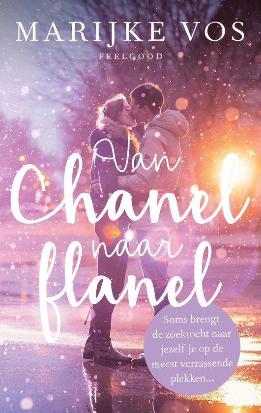 Van Chanel naar flanel - Marijke Vos |