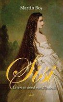 Boek cover Sisi, leven en dood van Elizabeth van Martin Ros
