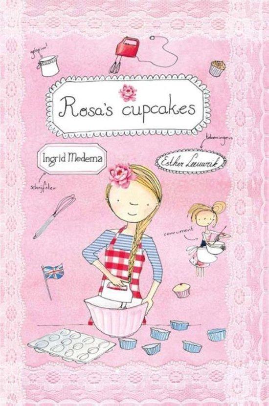 Rosa s cupcakes - Ingrid Medema  