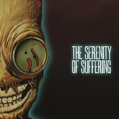 The Serenity Of Suffering (Deluxe Edition))