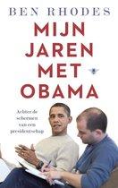 Boek cover Mijn jaren met Obama van Ben Rhodes (Paperback)