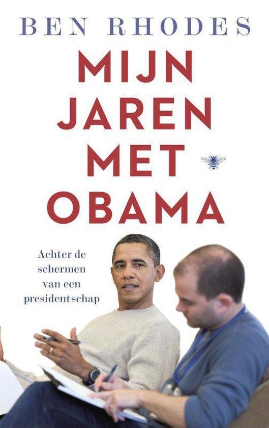 Mijn jaren met Obama - Ben Rhodes |