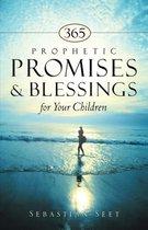 365 Prophetic Promises & Blessings for Your Children