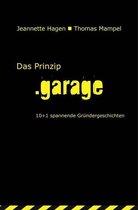 Boek cover Das Prinzip .garage van Jeannette Hagen