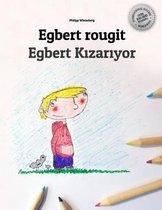 Egbert Rougit/Egbert Kızarıyor
