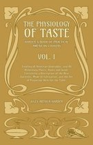 The Physiology Of Taste - Harder's Book Of Practical American Cookery - Vol I