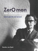 Zero Man Jan J. Schoonhoven Dutch Artist and Civil Servant