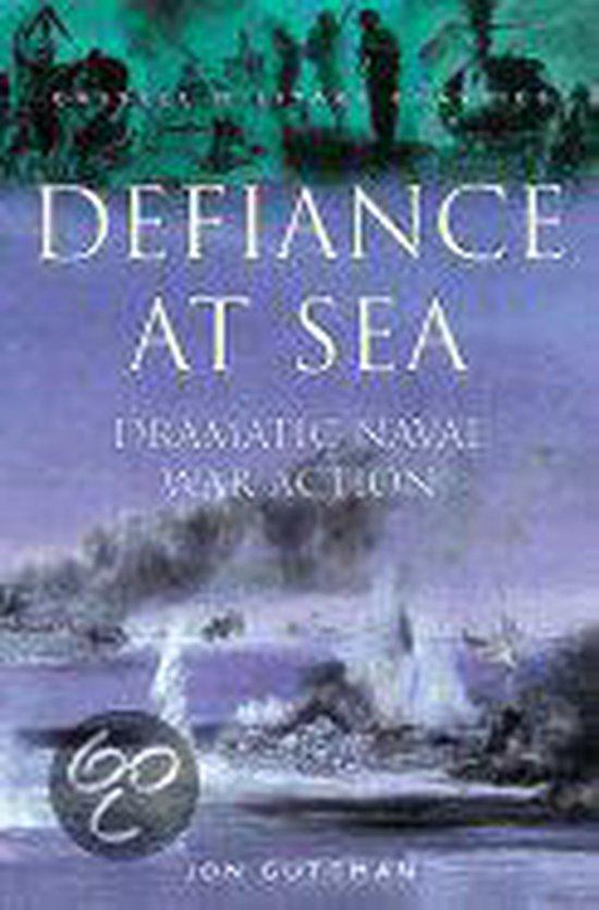Boek cover Defiance at Sea van Jon Guttman (Paperback)