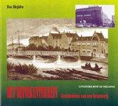 Het Heinekenterrein - Geschiedenis van een Brouwerij