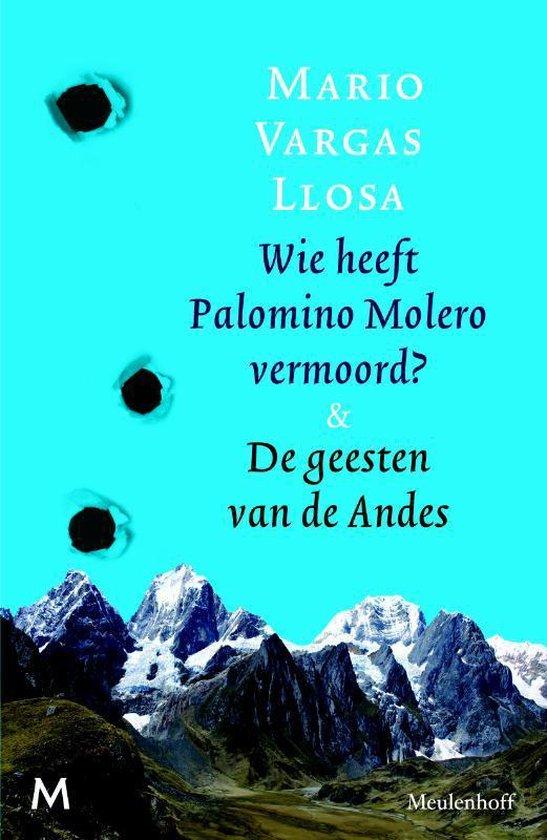 Wie heeft Palomino Molero vermoord & De geesten van de Andes - Mario Vargas Llosa | Fthsonline.com