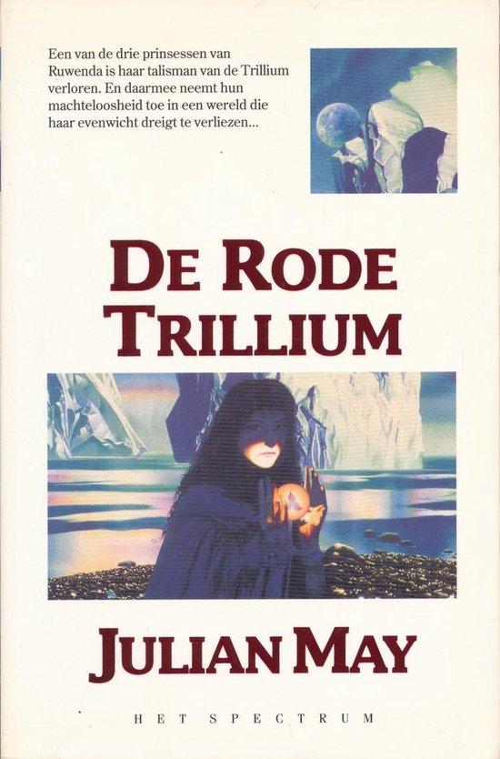 De rode trillium - Julian May pdf epub