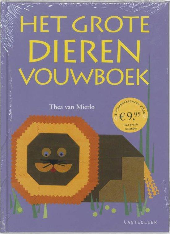 Het Grote Dierenvouwboek - T. van Mierlo | Readingchampions.org.uk