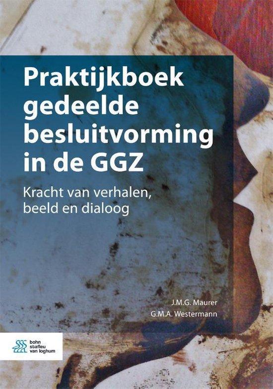 Praktijkboek gedeelde besluitvorming in de GGZ