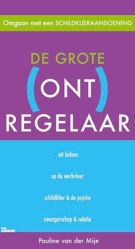 De Grote (Ont) Regelaar - Pauline van der Mije   Readingchampions.org.uk