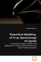 Boek cover Theoretical Modeling of X-Ray Spectroscopy of Liquids van Stepan Kashtanov