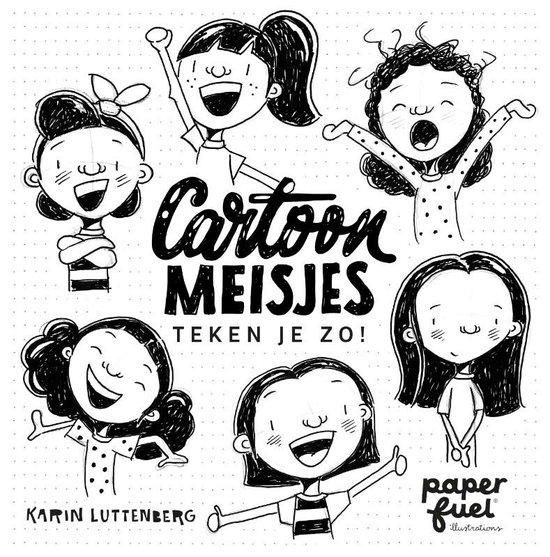 Boek cover Cartoonmeisjes teken je zo! van Karin Luttenberg (Paperback)