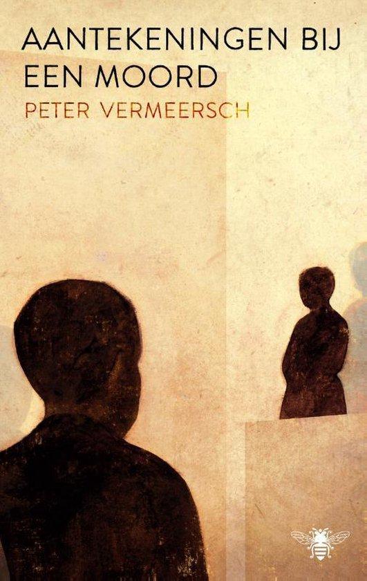 Aantekeningen bij een moord - Peter Vermeersch | Fthsonline.com