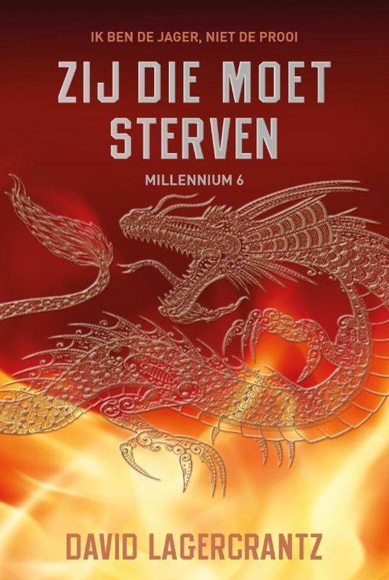 Millennium 6 - Zij die moet sterven - David Lagercrantz |