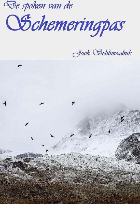 De spoken van de Schemeringpas - Jack Schlimazlnik pdf epub