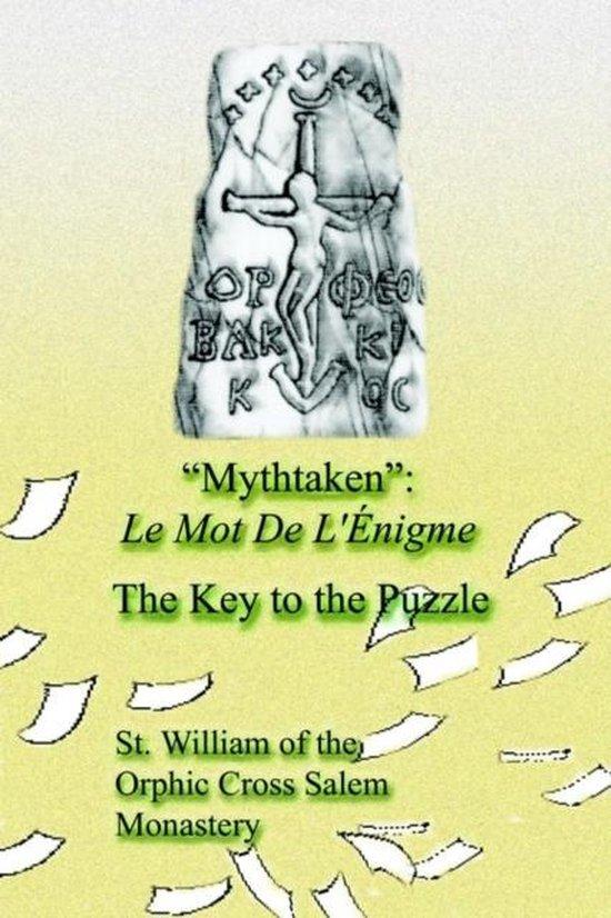 Boek cover Mythtaken van St. of the Orphic Cross Salem Mo (Paperback)