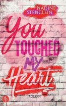 Boek cover You touched my Heart (Liebe) van Nadine Stenglein